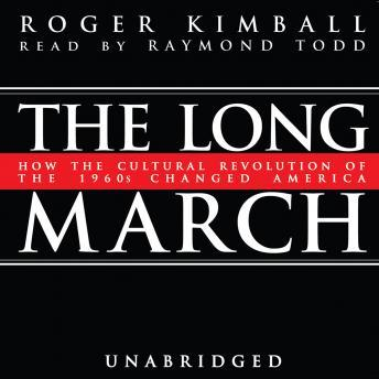 Long March, Roger Kimball