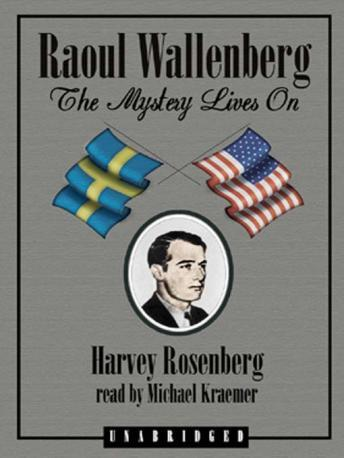 Raoul Wallenberg, Harvey Rosenfeld