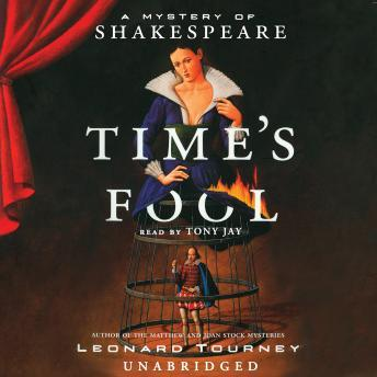 Time's Fool: A Mystery of Shakespeare, Leonard Tourney
