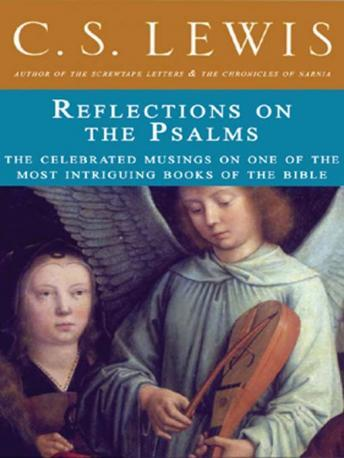 Reflections on the Psalms, C.S. Lewis