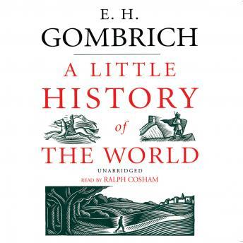 A Little History of the World, E.H. Gombrich