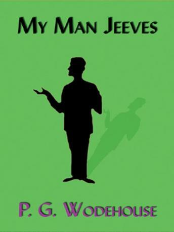 My Man Jeeves, P.G. Wodehouse