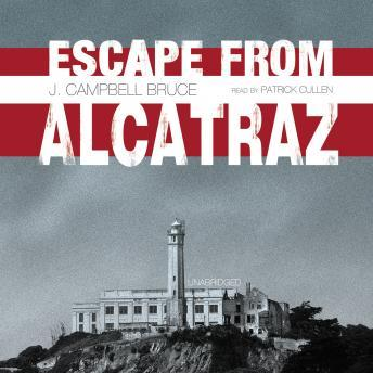 Escape from Alcatraz, J. Campbell Bruce