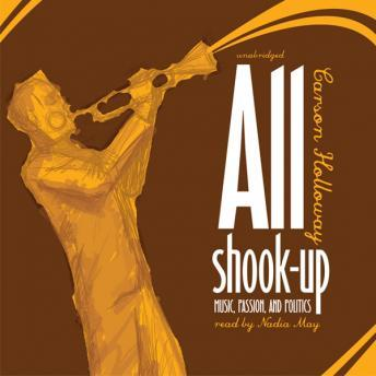 Download All Shook Up: Music, Passion, and Politics by Carson Holloway