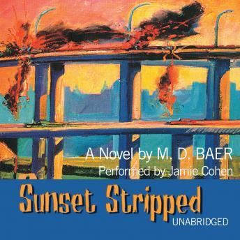 Sunset Stripped, M.D. Baer