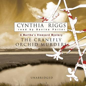 Cranefly Orchid Murders, Cynthia Riggs
