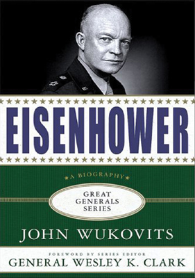 Eisenhower: Great Generals Series