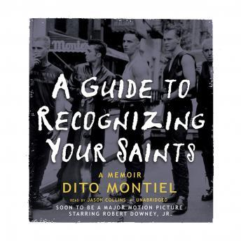 Guide to Recognizing Your Saints, Dito Montiel