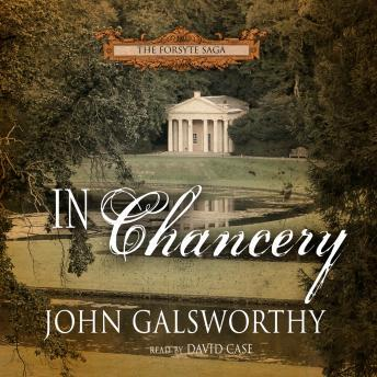 In Chancery: Book Two of The Forsyte Saga