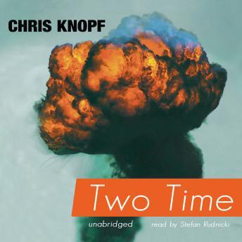 Two Time, Chris Knopf