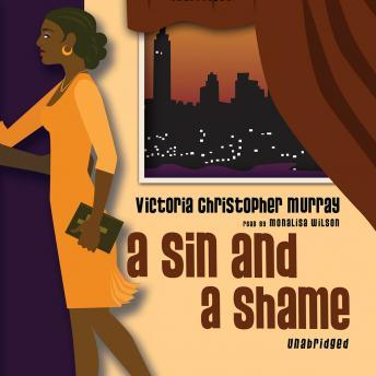 Sin and a Shame, Victoria Christopher Murray