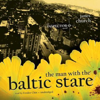 Man with the Baltic Stare: The Inspector O Novels, Book 4, James Church