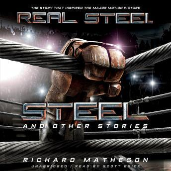 Steel and Other Stories, Richard Matheson