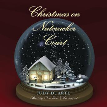 Christmas on Nutcracker Court: The Mulberry Park Series, Book 4, Judy Duarte