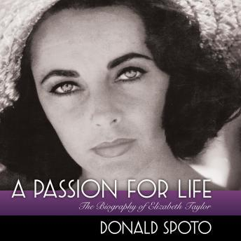 A Passion for Life: The Biography of Elizabeth Taylor sample.