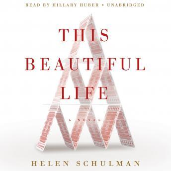 This Beautiful Life: A Novel