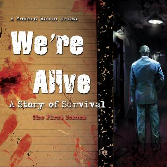 We're Alive: A Story of Survival, the First Season