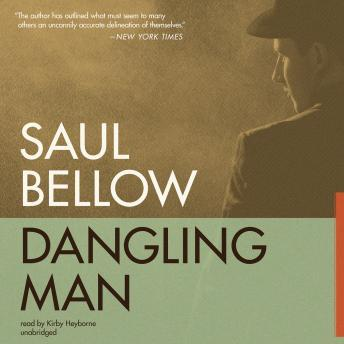 Dangling Man, Saul Bellow