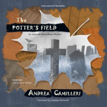 Download Potter's Field: The Inspector Montalbano Mysteries, Book 13 by Andrea Camilleri, Stephen Sartarelli