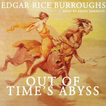 Out of Time's Abyss: The Caspak Series, Book 3, Edgar Rice Burroughs