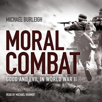 Moral Combat: Good and Evil in World War II sample.
