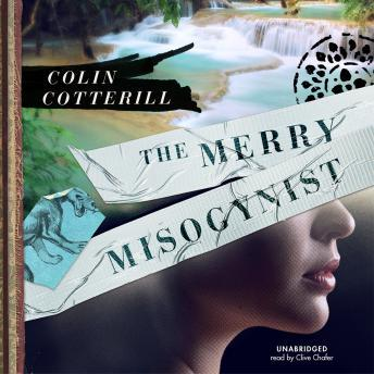 Merry Misogynist, Colin Cotterill