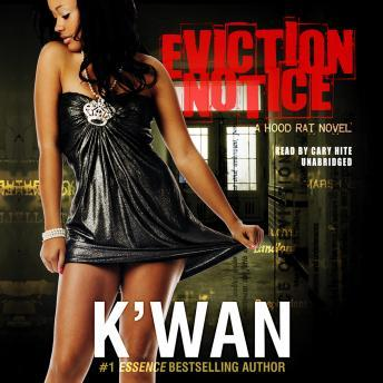 Eviction Notice: A Hood Rat Novel, K'wan