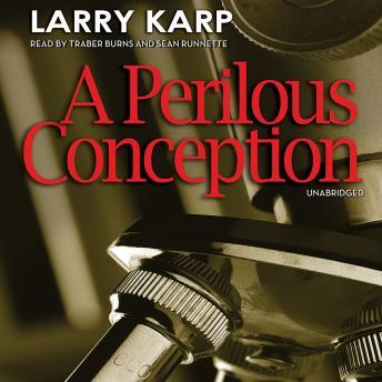 A Perilous Conception, Larry Karp