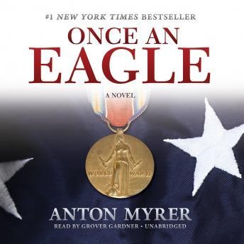Download Once an Eagle: A Novel by Anton Myrer