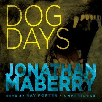 Dog Days: A Joe Ledger Adventure, Jonathan Maberry