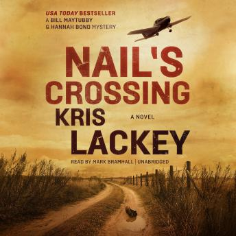 Download Nail's Crossing: A Novel by Kris Lackey