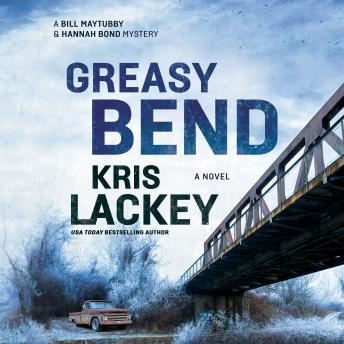 Download Greasy Bend: A Novel by Kris Lackey