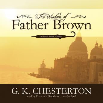 Wisdom of Father Brown, G.K. Chesterton