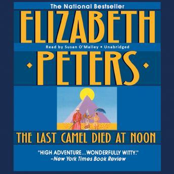 Last Camel Died at Noon, Elizabeth Peters