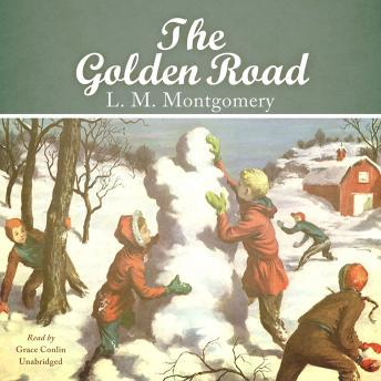 Golden Road, L.M. Montgomery