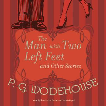 Man with Two Left Feet and Other Stories, P.G. Wodehouse