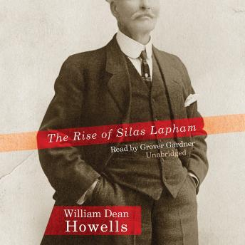 Rise of Silas Lapham, William Dean Howells