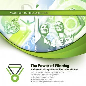 Power of Winning: Motivation and Inspiration on How to Be a Winner, Made for Success