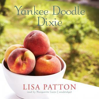 Yankee Doodle Dixie: Sequel to Whistlin' Dixie in a Nor'easter, Lisa Patton