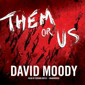 Them or Us, David Moody