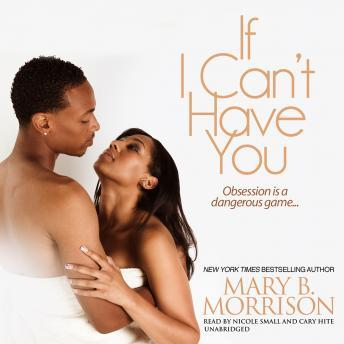 If I Can't Have You, Mary B. Morrison