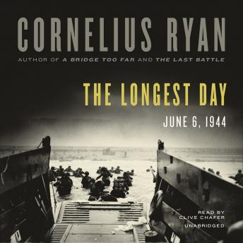 Download Longest Day: June 6, 1944 by Cornelius Ryan