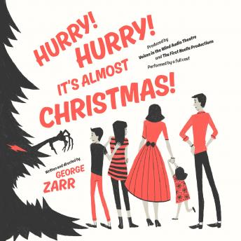 Hurry! Hurry! It's Almost Christmas!, George Zarr