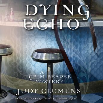 Dying Echo: A Grim Reaper Mystery, Judy Clemens