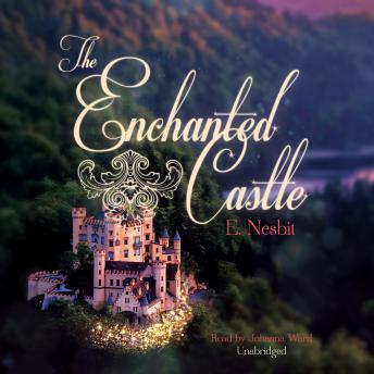 Enchanted Castle, Edith Nesbit