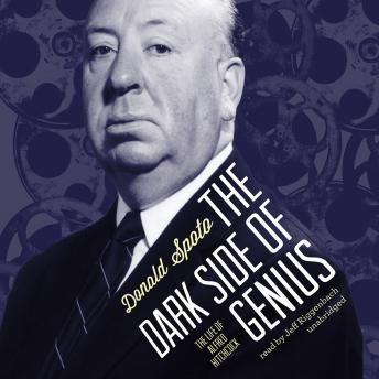 Download Dark Side of Genius: The Life of Alfred Hitchcock by Donald Spoto