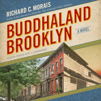 Buddhaland Brooklyn: A Novel, Richard C. Morais
