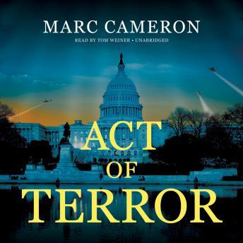 Download Act of Terror by Marc Cameron