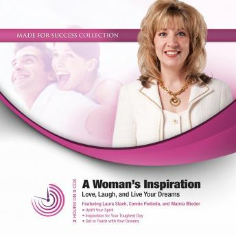 A Woman's Inspiration: Love, Laugh, and Live Your Dreams