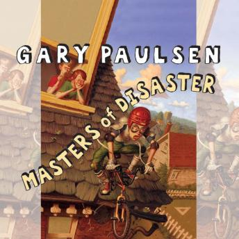 Masters of Disaster, Gary Paulsen